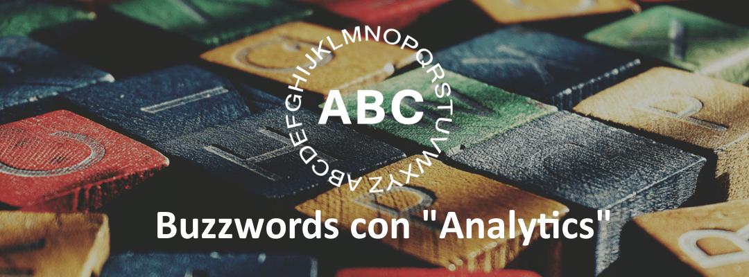 ¿Qué es qué? 8 términos populares con Analytics