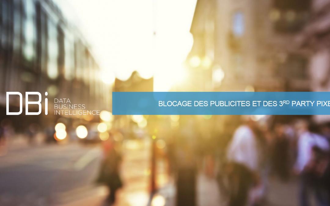 """Panorama à date sur les """"block pubs"""" & les 3rd party pixel"""